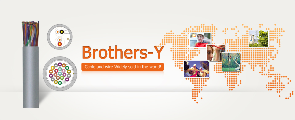 Brothers-Y Cable and wire Widely sold in the world!